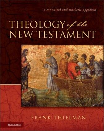 Thielman, Theology of the New Testament